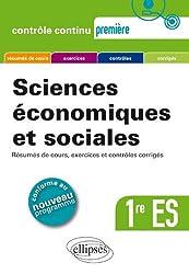 Sciences économiques et sociales 1re ES - Résumés de cours, exercices et contrôles corrigés.