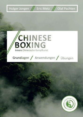 Chinese Boxing: Innere Chinesische Kampfkunst