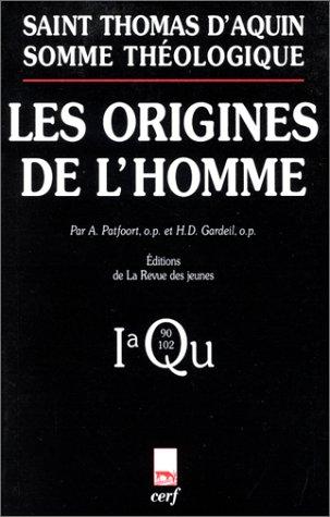 Somme théologique : Les Origines de l'homme - 1a, Questions 90-102 (édition bilingue latin/français)