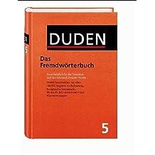 Der Duden, 12 Bde., Band 5, Duden Fremdwörterbuch