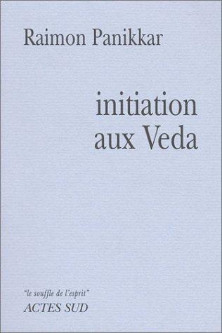 Initiation aux Vedas