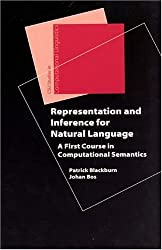 Representation and Inference for Natural Language - A First Course in Computational Semantics