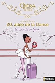 20 allée de la danse : La tournée au Japon - Roman dès 8 ans par Elizabeth Barféty