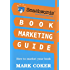 Smashwords Book Marketing Guide - How to Market any Book for Free (Smashwords Guides 2) (English Edition)