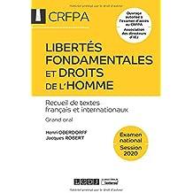 Livres Libertés fondamentales et droits de l'homme - CRFPA - Examen national Session 2020. Recueil de textes français et internationaux - Grand oral PDF