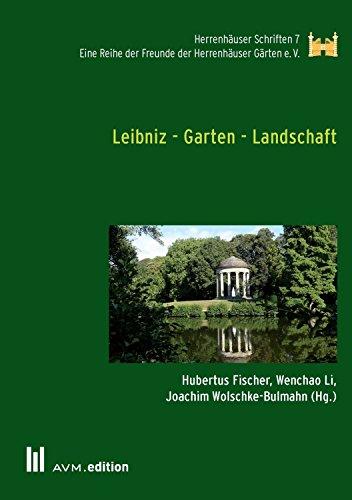 Leibniz Garten Landschaft Herrenhäuser Schriften 7 Ebook