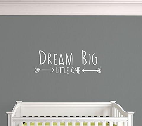 Dream Big Little One. Nursery Playroom Living Area Premium Vinyl Wall Decal Sticker (a. White)