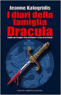 I diari della famiglia Dracula: Il patto con il vampiro-I figli del vampiro-Il signore dei vampiri