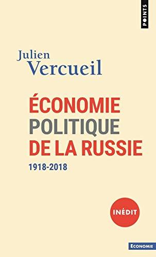 Économie politique de la Russie. 1918-2018