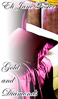 Gold and Diamonds de [Foster, Eli Jane]