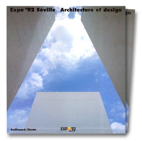Expo'92 Séville. Architecture et design par Collectif