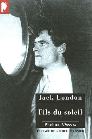 Fils du soleil par Jack London, Frédéric Klein