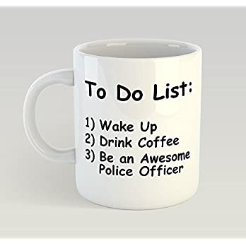 Police Officer To Do List Funny Mug Gift Novelty Humour Birthday Policeman