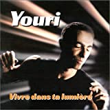 Youri Djorkaeff : Vivre dans ta lumière (DVD Single) [(S)]