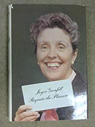 Joyce Grenfell Requests the Pleasure by Joyce Grenfell (1977-10-05)