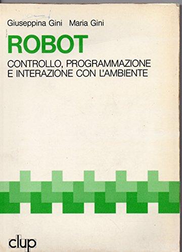 Robot controllo, programmazione, interazione con l'ambiente