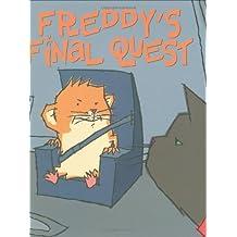 Freddy's Final Quest: Book Five In The Golden Hamster Saga by Dietlof Reiche (2007-04-01)