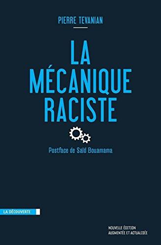 La mécanique raciste par Pierre TEVANIAN