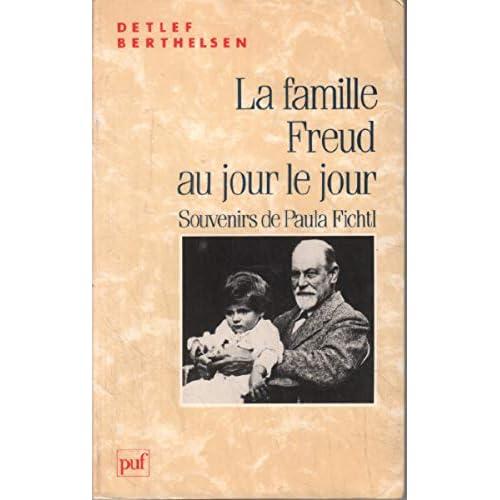 La famille Freud au jour le jour : Souvenirs de Paula Fichtl