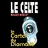Le Cartel du Diamant (Le Celte t. 23)
