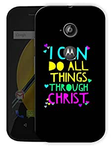 "Humor Gang I Can Do All Things Through Christ - Quote Printed Designer Mobile Back Cover For ""Motorola Moto E2"" (3D, Matte Finish, Premium Quality, Protective Snap On Slim Hard Phone Case, Multi Color)"