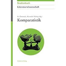 Komparatistik (Akademie Studienbücher - Literaturwissenschaft)