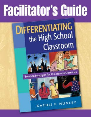 [Differentiating the High School Classroom: Solution Strategies for 18 Common Obstacles] (By: Kathie F Nunley) [published: October, 2008]