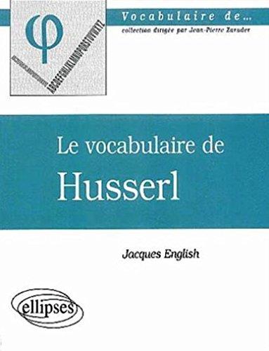 Le vocabulaire de Husserl par Jacques English