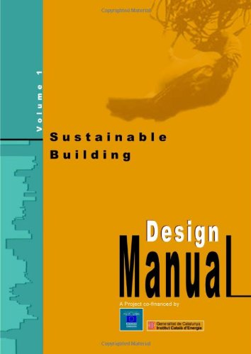 Sustainable Building: v. 1: Design Manual