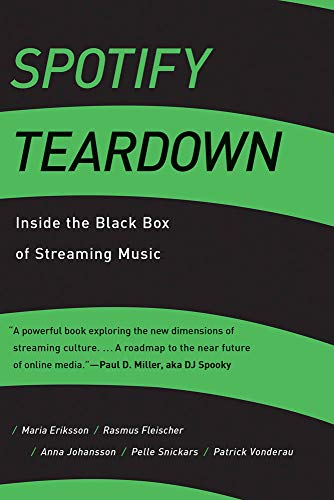 Spotify Teardown: Inside the Black Box of Streaming Music (The MIT Press) (English Edition)