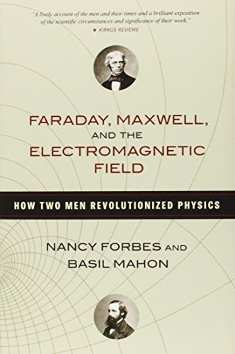 faraday-maxwell-and-the-electromagnetic-field-how-two-men-revolutionized-physics