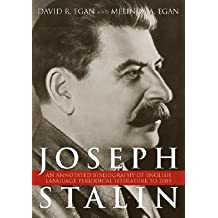 [(Joseph Stalin: An Annotated Bibliography of English Language Periodical Literature to 2005)] [Author: David R. Egan] published on (August, 2007)