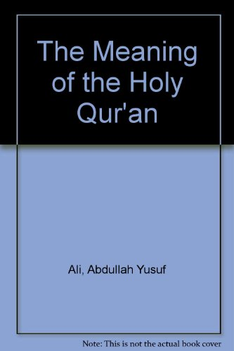 The Meaning of the Holy Qur'an por Abdullah Yusuf Ali