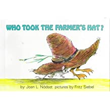 [Who Took the Farmer's [Hat]?] (By: Joan M. Lexau) [published: October, 1991]