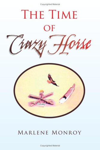 The Time of Crazy Horse