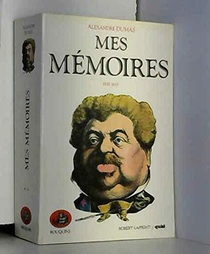 Mes mémoires : Tome 2
