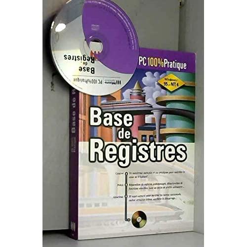 BASE DE REGISTRES. Avec un CD-ROM