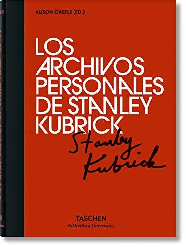 Los archivos personales de Stanley Kubrick (Bibliotheca Universalis)