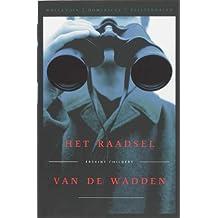 Het raadsel van de Wadden: het klassieke spionageverhaal (Hollandia Dominicus Reisverhalen)