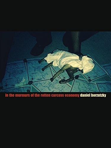 e Rotten Carcass Economy (Daniel Borzutzky)