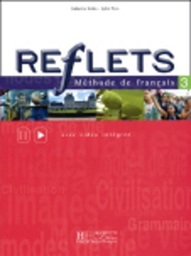 Reflets 3 : Méthode de français (Livre de l'élève)