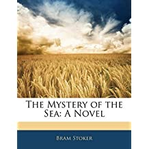 [(The Mystery of the Sea)] [By (author) Bram Stoker] published on (February, 2010)
