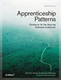 Apprenticeship Patterns: Guidance for the Aspiring Software Craftsman (0596518382)   Amazon price tracker / tracking, Amazon price history charts, Amazon price watches, Amazon price drop alerts