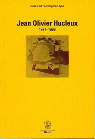 Jean Olivier Hucleux : 1971-1999