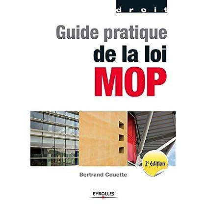 Guide pratique de la loi MOP (Blanche BTP)