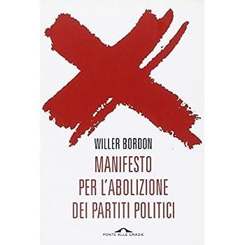 Manifesto Per L'abolizione Dei Partiti Politici