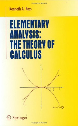 Elementary Analysis: The Theory of Calculus (Undergraduate Texts in Mathematics) by Kenneth A. Ross (2003-01-28)