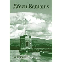 The Green Remains (The Nora Tierney Mysteries Book 2)