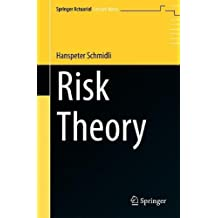 Risk Theory (Springer Actuarial)