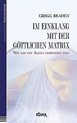 Im Einklang mit der göttlichen Matrix: Wie wir mit Allem verbunden sind